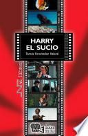 Libro de Harry El Sucio. (dirty Harry). Don Siegel (1971)