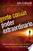 Libro de Gente Comun Poder Extraordinario / Ordinary People Extraordinary Power