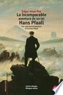 Libro de La Incomparable Aventura De Un Tal Hans Pfaall/the Unparalleled Adventure Of One Hans Pfaall