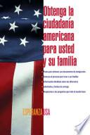 Libro de De Inmigrante A Ciudadano (a Simple Guide To Us Immigration)