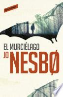 Libro de El Murciélago (harry Hole 1)