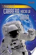 Libro de Siglo Xx: Carrera Hacia La Luna (20th Century: Race To The Moon)