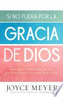 Libro de If Not For The Grace Of God