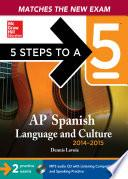Libro de 5 Steps To A 5 Ap Spanish Language And Culture With Mp3 Disk, 2014 2015 Edition