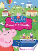 Libro de ¡juega Al Escondite! (fixed Layout) (peppa Pig. Didácticos)
