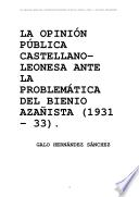 Libro de Public Opinion Castilian Leonesa To Azana: The Problem Of The Biennium (1931  1933).