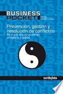 Libro de Prevencion, Gestion Y Resolucion De Conflictos/ Prevention, Management And Conflict Resolution