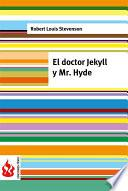 Libro de El Doctor Jekyll Y Mr. Hyde (low Cost). Edición Limitada