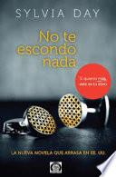 Libro de No Te Escondo Nada   Sylvia Day