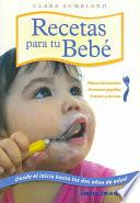 Libro de Recetas Para Tu Bebe / Recipes For Your Baby