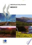 Libro de Oecd Rural Policy Reviews Oecd Rural Policy Reviews: Mexico 2007