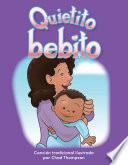 Libro de Quietito Bebito (hush, Little Baby)