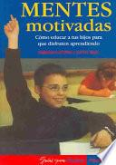 Libro de Mentes Motivadas/ Motivated Minds