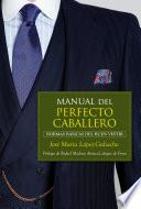 Libro de Manual Del Perfecto Caballero
