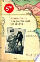 Libro de Un Guardia Civil En La Selva