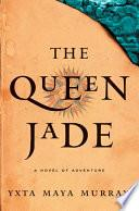 Libro de The Queen Jade