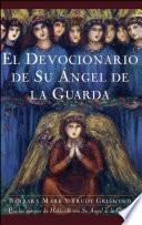 Libro de El Devocionario De Su Angel De La Guarda (angelspeake Book Of Prayer And Healing