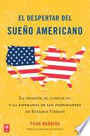 Libro de El Despertar Del Sueño Americano (waking Up From The American Dream)