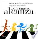 Libro de Con Cuatro Alcanza / Four Is Enough