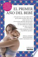 Libro de El Primer Ano Del Bebe/what To Expect The First Year