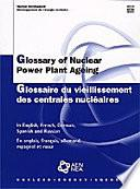 Libro de Glossary Of Nuclear Power Plant Ageing