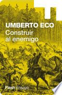 Libro de Construir Al Enemigo (endebate)