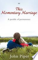 Libro de This Momentary Marriage