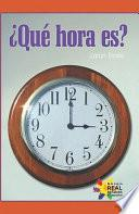 Libro de Que Hora Es?/ What Time Is It?