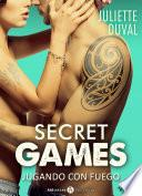Libro de Secret Games – Jugando Con Fuego, Vol. 2