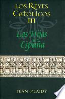 Libro de Las Hijas De Espana / Daughters Of Spain