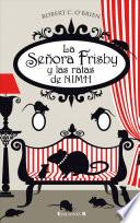 Libro de La Senora Frisby Y Las Ratas De Nimh = Mrs, Frisby And The Rats Of Nimh