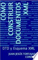 Libro de Cómo Construir Documentos Xml
