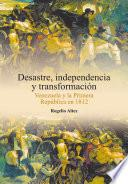 Libro de Desastre, Independencia Y Transformación