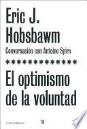 Libro de El Optimismo De La Voluntad