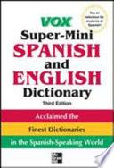 Libro de Vox Super Mini Spanish And English Dictionary, 3rd Edition