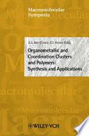 Libro de Organometallic And Coordination Clusters And Polymers