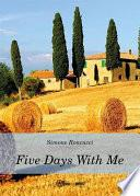 Libro de Five Days With Me