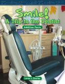 Libro de ¡sonríe! Vamos Al Dentista (smile! A Trip To The Dentist)