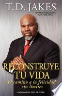 Libro de Reconstruye Tu Vida (reposition Yourself)
