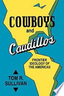 Libro de Cowboys And Caudillos