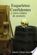 Libro de Esqueletos Confidentes Y Otros Relatos De Misterio