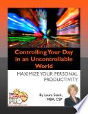 Libro de Controlling Your Day In An Uncontrollable World