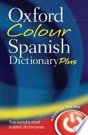 Libro de Oxford Colour Spanish Dictionary Plus
