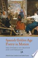 Libro de Spanish Golden Age Poetry In Motion