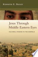 Libro de Jesus Through Middle Eastern Eyes