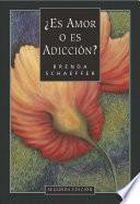 Libro de Spanish Is It Love Or Is It Addiction