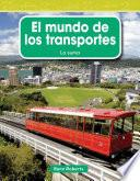 Libro de El Mundo De Los Transportes = The World Of Transportation