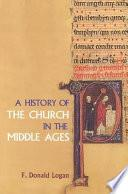 Libro de A History Of The Church In The Middle Ages