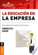 Libro de La Educacion En La Empresa/ Education In The Company