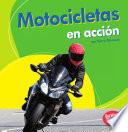 Libro de Motocicletas En Accion (motorcycles On The Go)